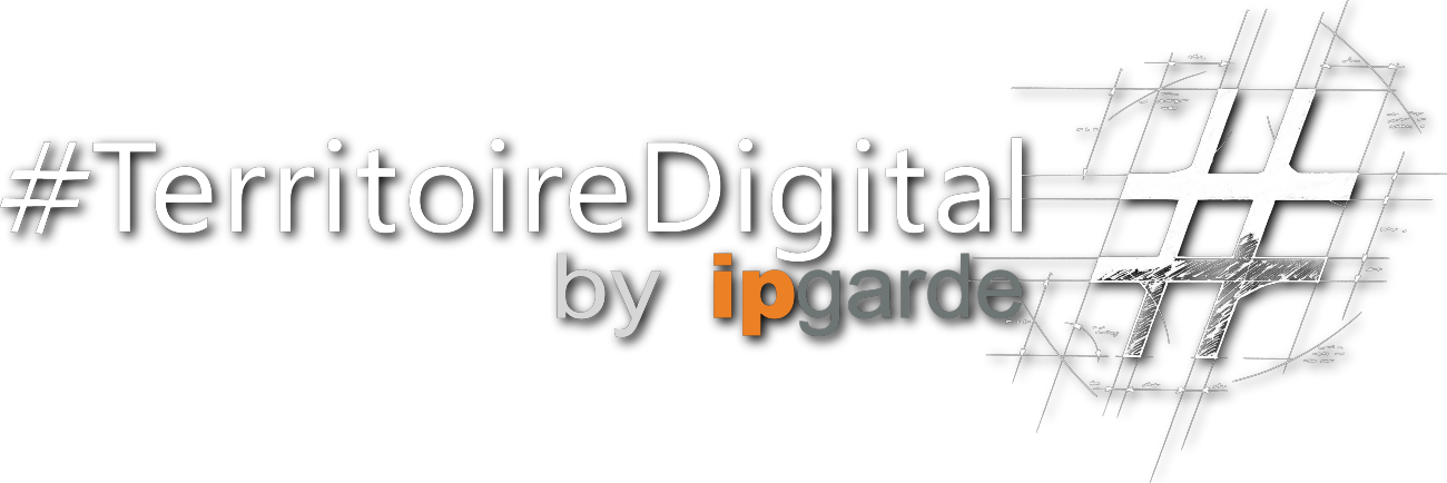 Blog #TerritoireDigital by ipgarde